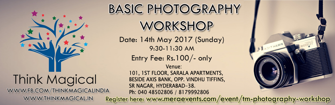 Think Magical - Basic Photography Workshop