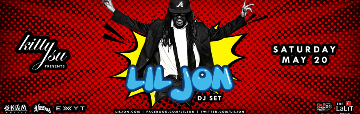 Book Online Tickets for LIL JON at Kitty Su (FIRST AND ONLY SHOW, NewDelhi.  ABOUT THE GIG  Remember the LIL Surprise I told you about. This is it!! Presenting LIL JON (DJ SET) for the First Time In India (Exclusively at Kitty Su) on 20th of this month and it\'s a BIG one! Don\'t dare to miss it.  About Lil Jo