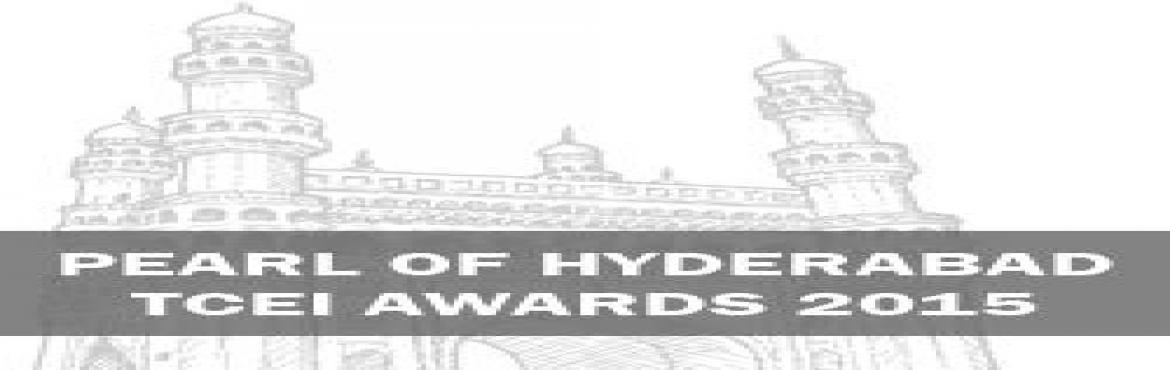 PEARL OF HYDERABAD - TCEI AWARDS 2017