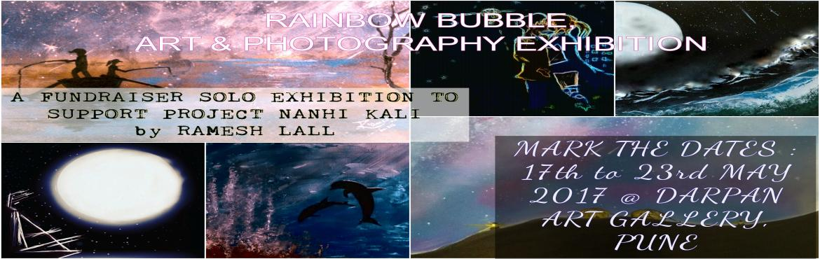 Book Online Tickets for Rainbow Bubble - Art and Photography Exh, Pune.  A long wait, but not long enough. Rainbow Bubble, is my 1st FUNDRAISING SOLO ART & PHOTOGRAPHY EXHIBITION at DARPAN ART GALLERY, Near Patrakar Nagar in Pune. Oil, Watercolors, Acrylic,Spary art work would be exhibited from 17th to 23rd May