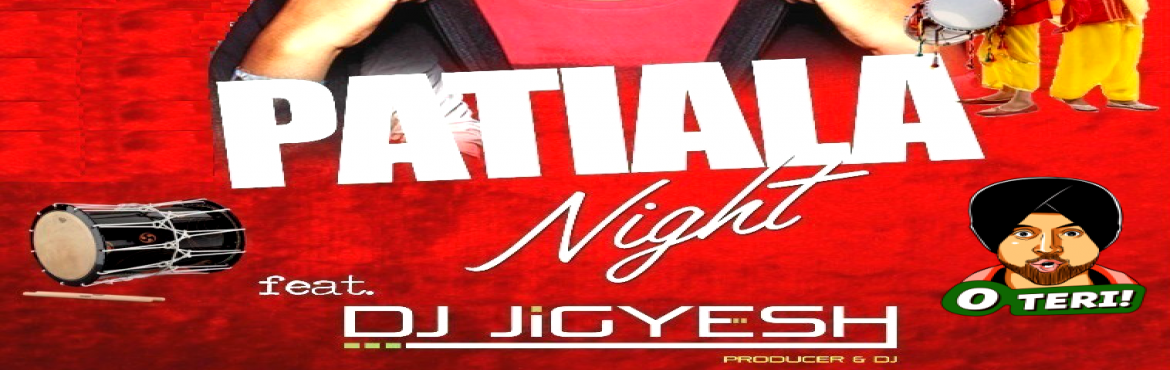 PATIALA NIGHT feat DJ JIGYESH || SAT 13th at ZION ,Viman NAGAR
