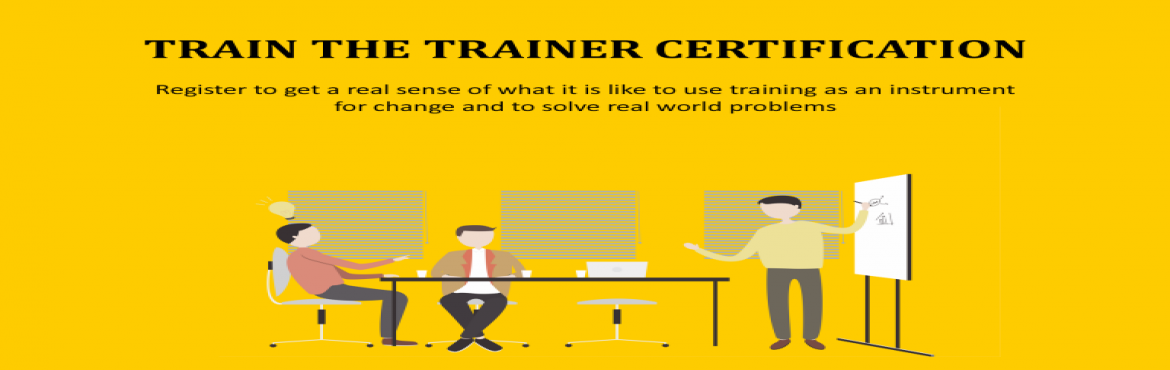 Book Online Tickets for Train The Trainer Certification, New Delhi.  The Train The Trainer Certification workshop is Bodhih's signature program to train and certify its pool of internal trainers. Bodhih has a pool of over 100 trainers and facilitators across the country who consult with clients, design, de