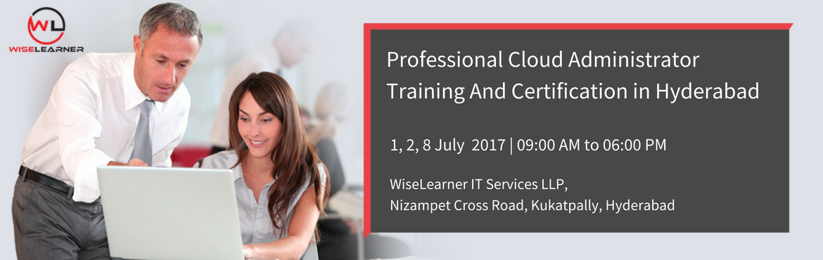 Book Online Tickets for Professional Cloud Administrator Trainin, Hyderabad. OVERVIEW The CCC Professional Cloud Administrator certification provides network, systems and database administrators with insights to cloud administration to effectively manage cloud solutions. This certification guides administrators through the sh