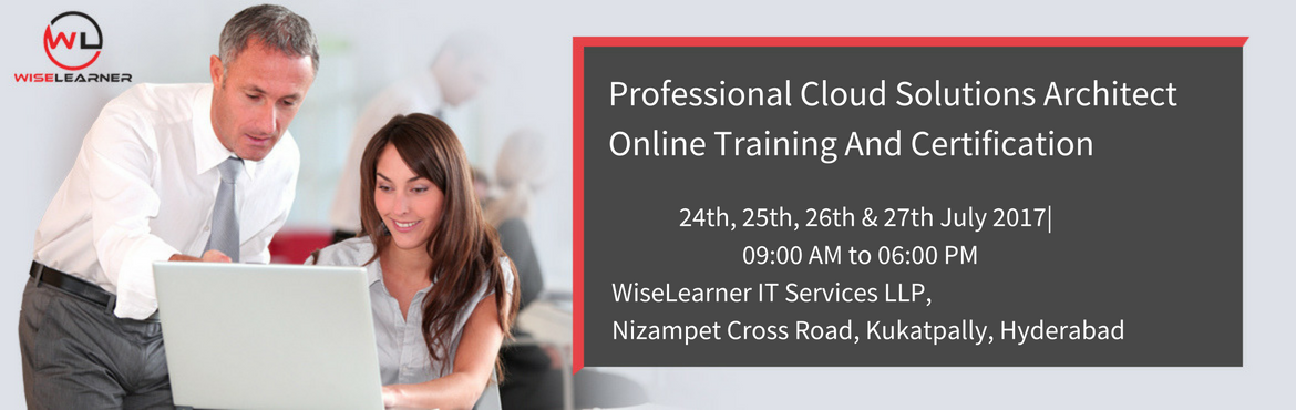 Book Online Tickets for Professional Cloud Solutions Architect T, Hyderabad. OVERVIEW  This Professional Cloud Solutions Architect (PCSA) certification is designed to enable candidates to successfully navigate and support the adoption, development and performance optimization of cloud solutions and services in the enterprise