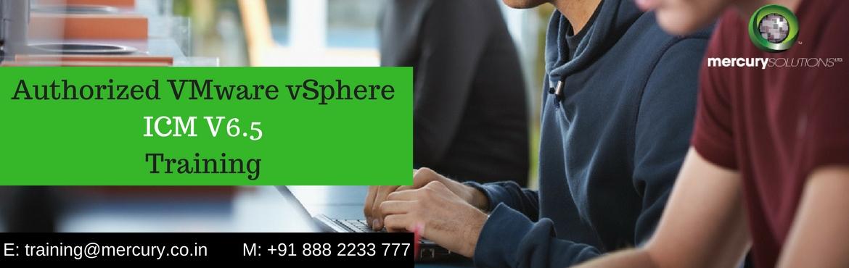 Authorized VMware vSphere ICM V6.5 Certification Training