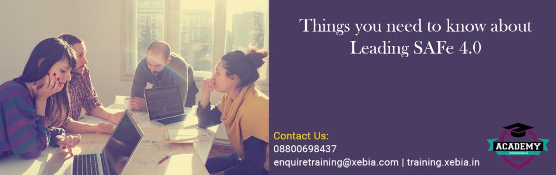 Leading SAFe 4.0 Training | Bangalore | 20-21 May