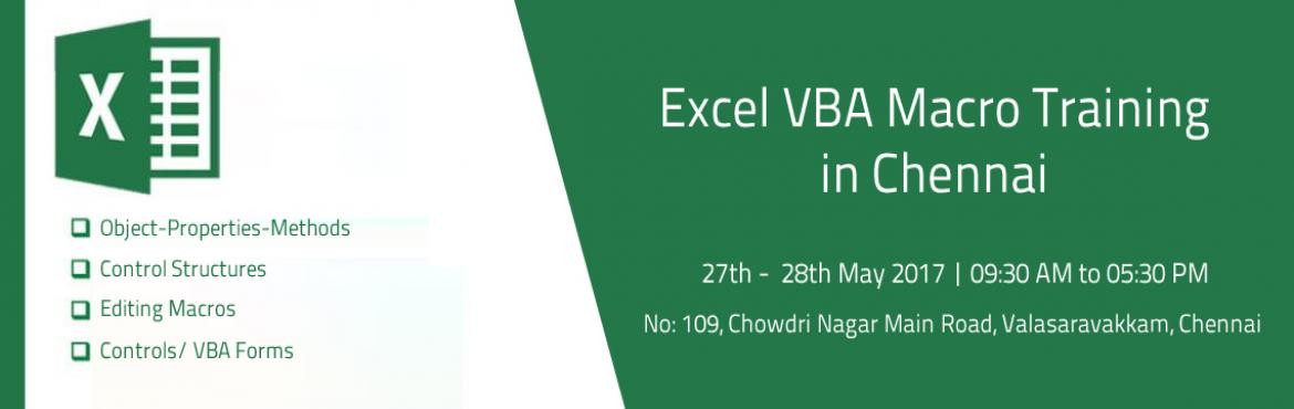 Book Online Tickets for Excel VBA Macro Training in Chennai, Chennai. Excel VBA - Course Outline This 2 day Excel VBA course is suitable for advanced users of Microsoft Excel responsible for very large and variable amounts of data, or teams, who want to automate routine activities in Excel based on their requirements.