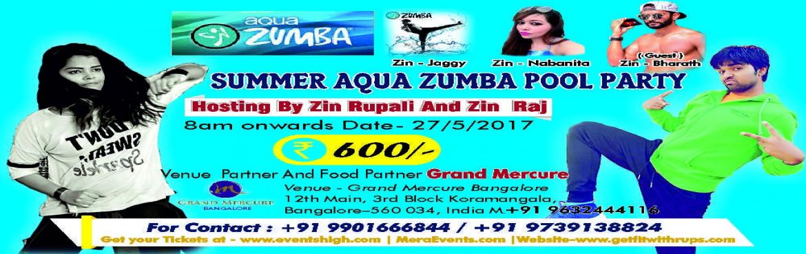 Book Online Tickets for Aqua Zumba Pool Party, Bengaluru.  Hi Bangaloreans come and join us in one of it\'s kind pool party at Koramangala and make a splash and beat the heat with Aqua Zumba.