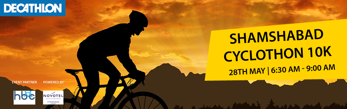 Book Online Tickets for Shamshabad Cyclothon 10K, Hyderabad. After the grand success of our previous Trail Cycling Events Decathlon Shamshabad is back with 3rd Edition of Shamshabad Cyclothon.We invite all Cycling enthusiasts to participate and create awareness about the sport and Fitness.You can experience th