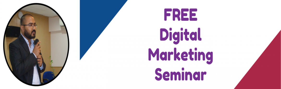 Book Online Tickets for Digital Marketing | Introduction, Pune.   Seminar on "|1170|370|?|d58b6d34ac3cba59668a5435f409ce42|UNLIKELY|0.30127719044685364