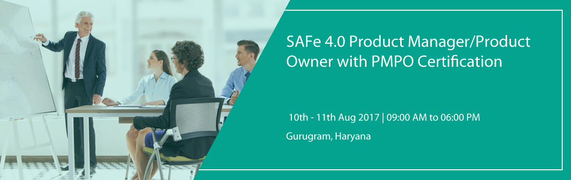 SAFe 4.0 Product Manager/Product Owner with PMPO Certification