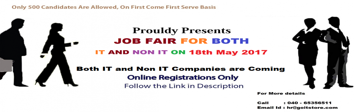 Book Online Tickets for Online IT and Non IT (Freshers and Exper, Hyderabad.       About The Event    1. IT and NON IT Companies  2. Candidates will get to attend 5 companies. 3. Only 500 candidates are allowed.   4. List of companies will be communicated after registration. 18th May 2017, 9:00AM to 2PM La