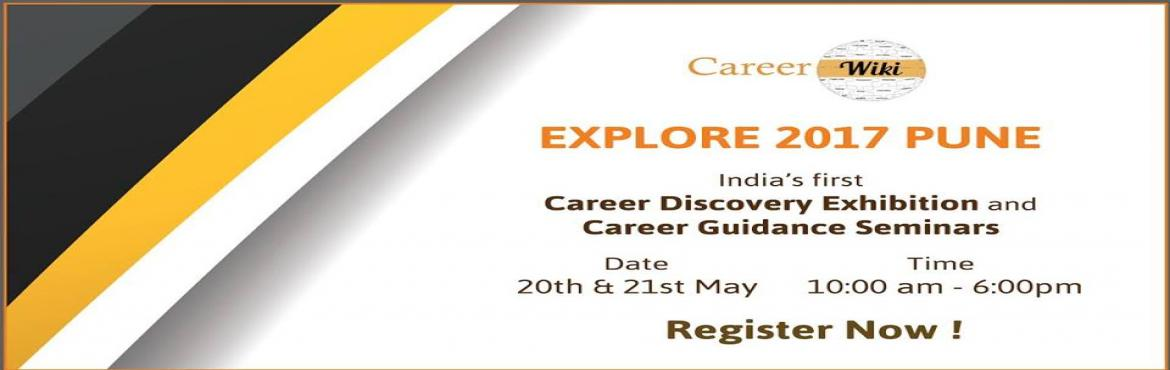 Book Online Tickets for Explore 2017 Pune, Pune.   Explore 2017 Pune India\'s first Career Discovery Exhibition showcasing 100+ emerging career option, and  Attend Career Guidance Seminars by expert speakers from IIT, IIM and Civil Services like IAS, IPS etc.  Learn how to choose the