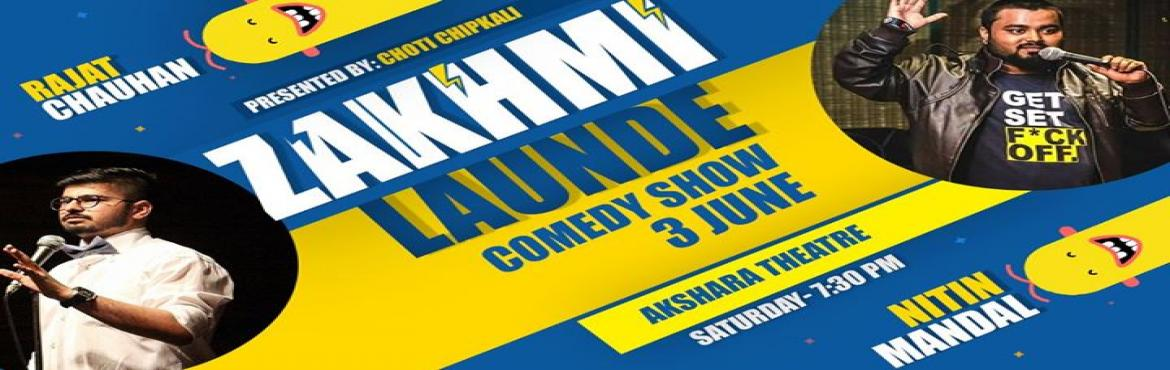 Book Online Tickets for Zakhmi Launde A stand up comedy Show, New Delhi. Two funnyzaade, Delhi based comedian ( ISO certified) are coming to tickle your funny bones. Times of Mars has rated them the best looking people on Mars. They will extract jokes from day to day life activities from your and their life and will