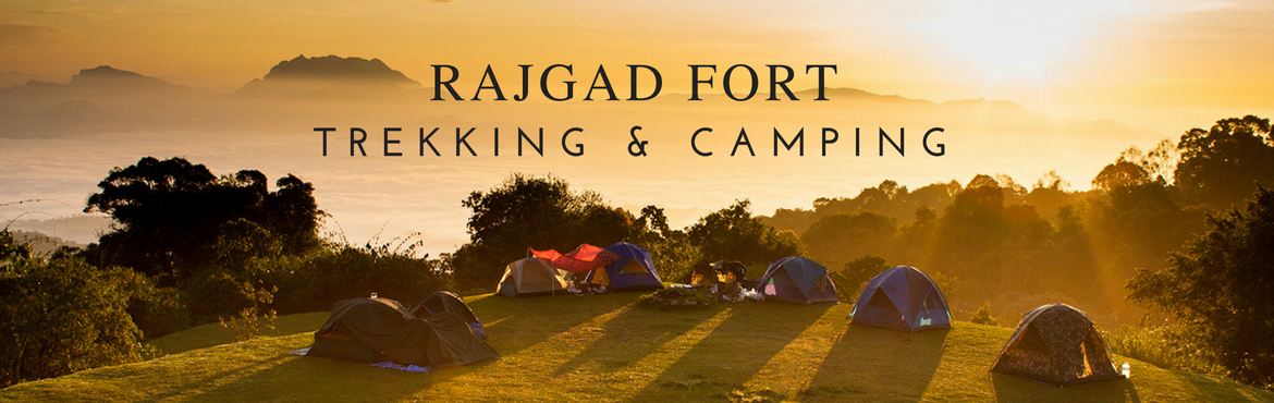 RAJGAD FORT Trekking  and Overnight Camping