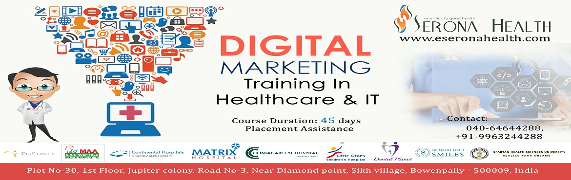 Book Online Tickets for Digital Marketing in Health care and IT , Secunderab.  Online Marketing is an essential requirement for health care industry such as hospitals and  clinics Hosoitals require specilized skills for online marketing which Traditional IT marketing courses will not fulfill There is a huge requirement fo