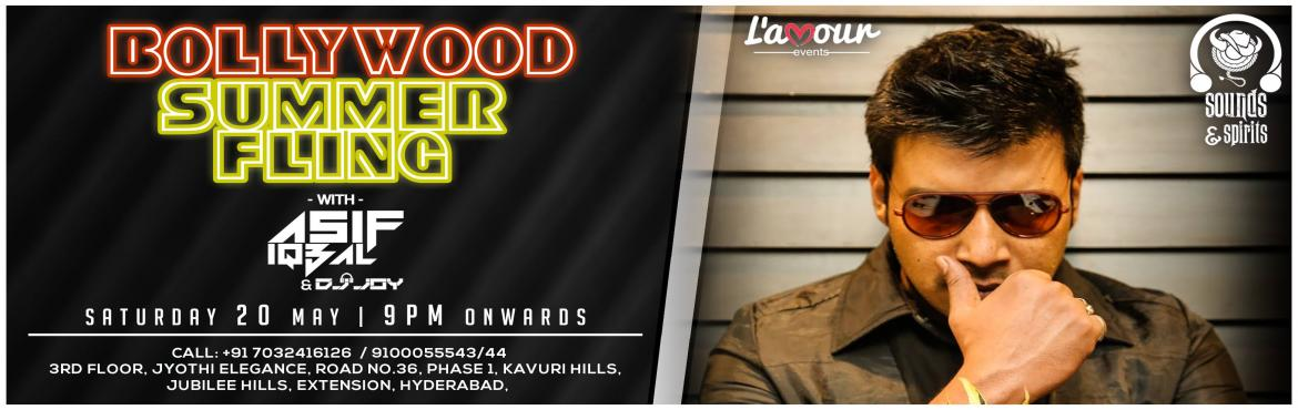 Book Online Tickets for Bollywood Summer Fling with DJ Asif Iqba, Hyderabad. L\'amour Events brings you the Biggest Desi Night in Town !! Beat the summer heat listening to some Desi beats with Dj Asif Iqbal. Blok your dates. 20th May Saturday at the sexiest club in town, Sounds & Spirits. Be there nice and early. #lamoure