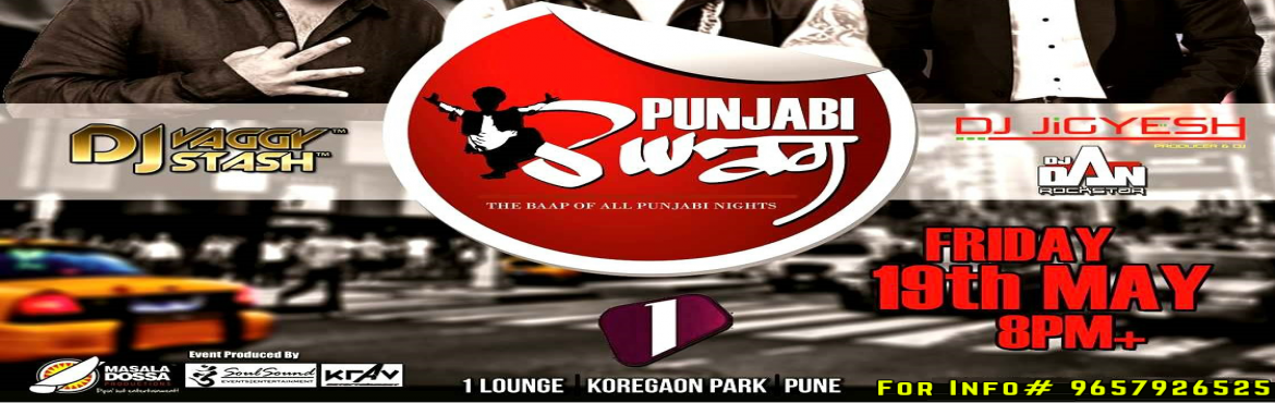 Punjabi SWAG || Friday 19th May at 1 Lounge ,KP