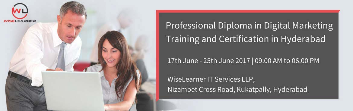 Book Online Tickets for Professional Diploma in Digital Marketin, Hyderabad.  OVERVIEW The Digital Marketing enables you to harness the power of Digital Marketing as a core driver of the marketing strategy for your organisation. You will understand the foundation principles of Digital Marketing, and be able to distingui