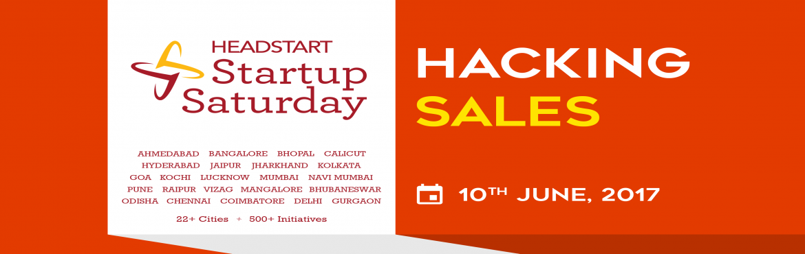 "Book Online Tickets for Startup Saturday Bangalore - Hacking Sal, Bengaluru.   We are happy to announce the June 2017 edition of Startup Saturday Bangalore themed: ""Hacking Sales"".Expert speakers will be sharing valuable insights on Hacking Sales and also answering all your queries about Sales. Confirmed"