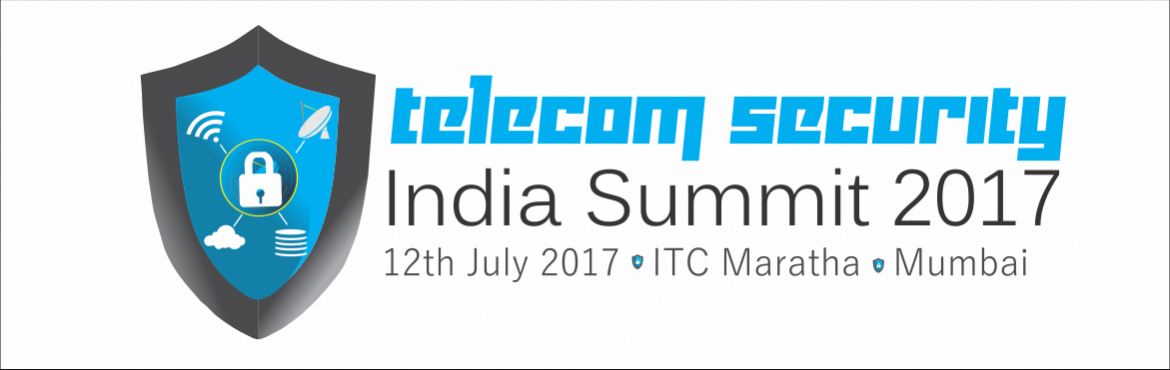 Telecom Security India Summit 2017