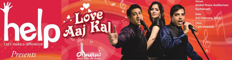 Book Online Tickets for Love Aaj Kal by dhwani music from the he, Hyderabad. Dhwani is a group of four very talented and well trained vocalists who are the only multilingual vocal group of kolkata and probably India. They have been pioneers of \\\