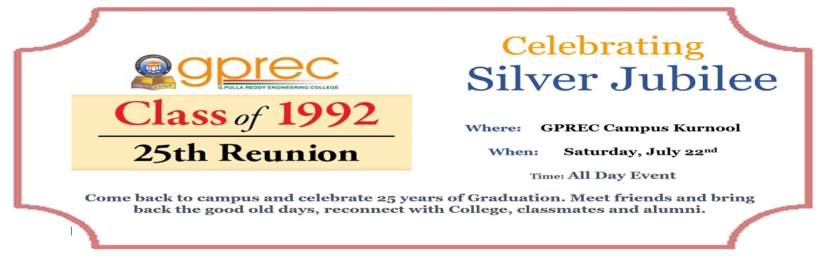 Class of 92 Silver Jubilee Reunion at G.Pulla Reddy Engineering College, Kurnool, AP, India