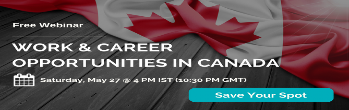 Work and Career Opportunities in Canada