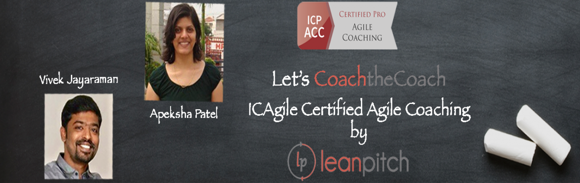 Book Online Tickets for ICAgile Certified Professional Agile Coa, Vadodara.   ICAgile Certified Professional – Agile Coaching (ICP-ACC)    This workshop focuses primarily on the mindset, roles, and responsibilities of an Agile Coach. Topics includes differentiating between mentoring, facilitating, consul