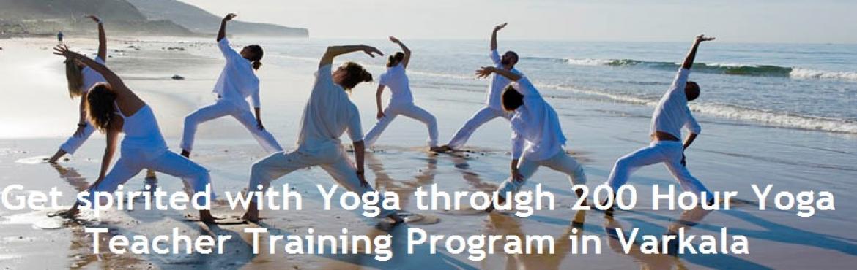 Get spirited with Yoga through 200 Hour Yoga Teacher Training Program in Varkala