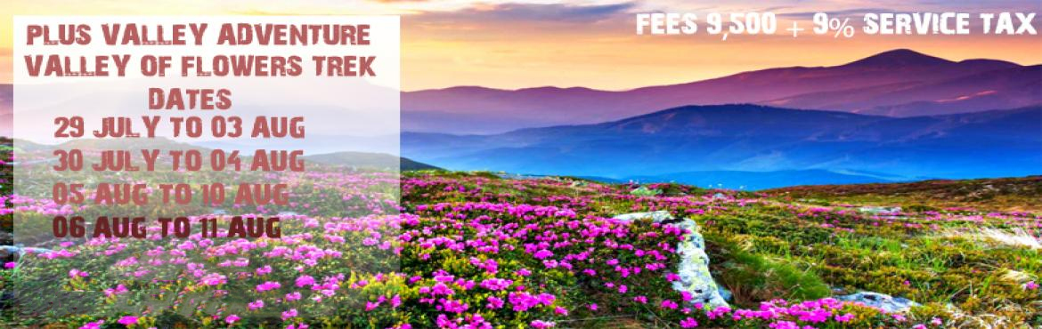 Book Online Tickets for Valley of Flowers, Pune.   Valley of Flower Trek. is a beautiful meadow located at an altitude of about eleven thousand feet.REGION : UttarakhandSEASON : RainyGRADE : EasyMAX ALTITUDE : 15,696 FtAPPROX TREKING DISTANCE: 35 KmSTART POINT: HaridwarEND POINT: Haridwar