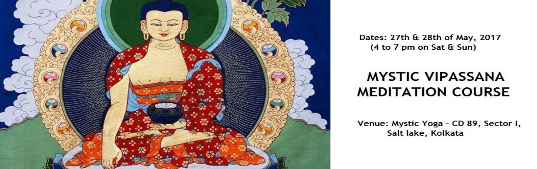 MYSTIC VIPASSANA MEDITATION COURSE