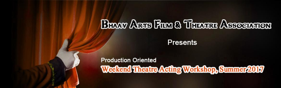 Weekend Theatre Acting Workshop, Summer 2017