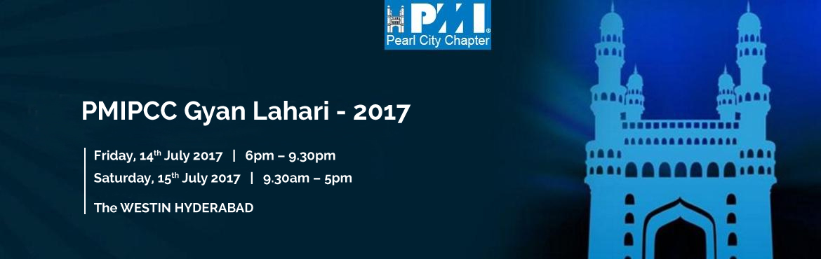 Book Online Tickets for PMIPCC Gyan Lahari - 2017, Hyderabad. This is a 1.5 day conference conducted by PMIPCC with a theme of \