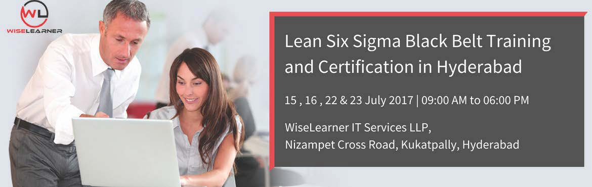 Book Online Tickets for  Six Sigma Black Belt Training In Hydera, Hyderabad. OVERVIEW Certified Lean Six Sigma Black Belt (CLSSBB) ™ is well versed in the Lean Six Sigma Methodology who leads improvement projects, typically in a full-time role. Learning Six Sigma and applying its methodologies to your work life can have