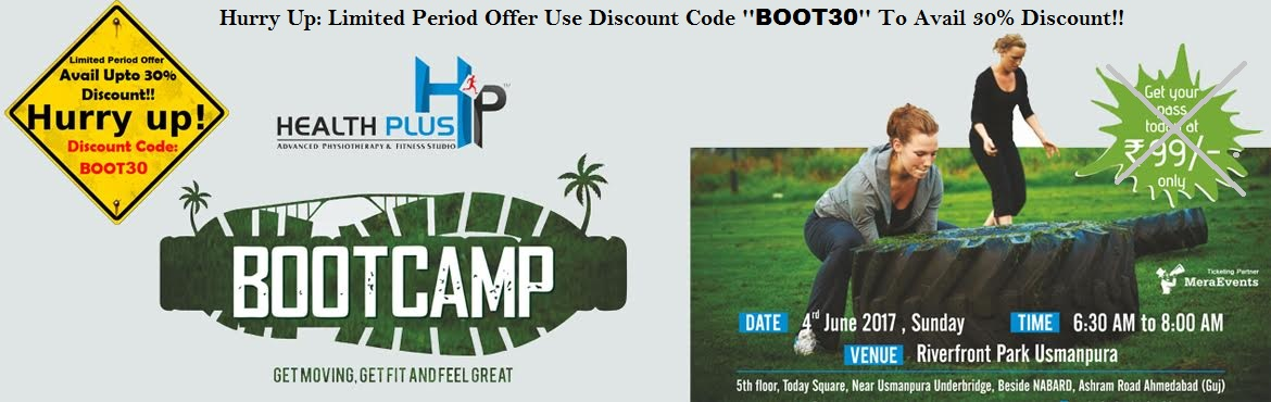 Book Online Tickets for Fitness Boot Camp at Riverfront Park Ahm, Ahmedabad. The most anticipated Fitness Boot Camp is now availble, so what are you waiting for?Actual fee: 99/- INR Hurr Up: Limited Period Offer Use Discount Code \'\'BOOT30\'\' To Avail 30% Discount!!Join us at Riverfront Park on 4th of June, Sunday. We