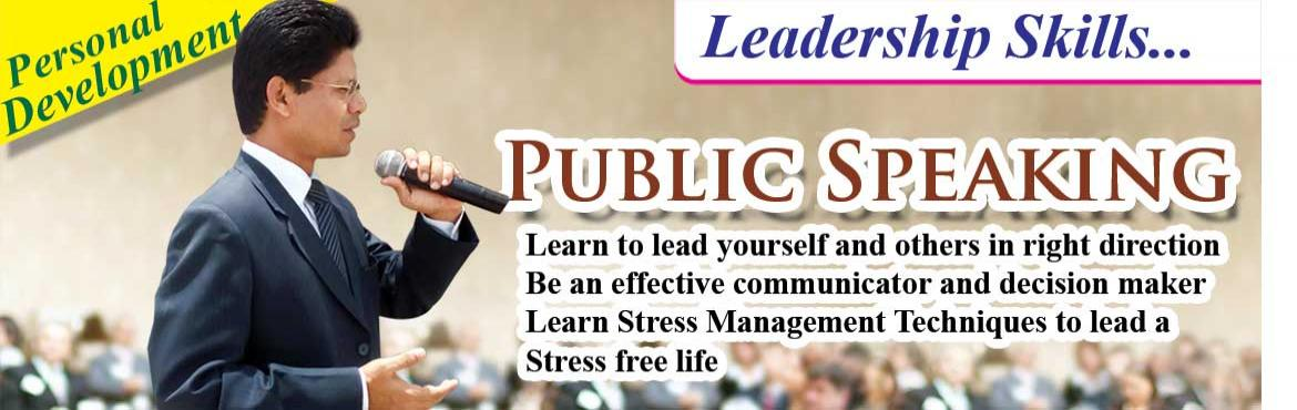 Public Speaking, Leadership and Stress Management Skills