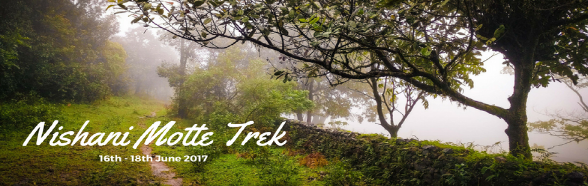 Book Online Tickets for Nishani Motte Trek | Plan The Unplanned, Bengaluru. Nishani Motte is an unadulterated treat to the eyes. It\'s a lesser known mountain peak of Talacauvery Range in Coorg, which is otherwise called the Scotland of India. This approximately 15 km moderate-trek starts from Bhagamandala Forest range (arou