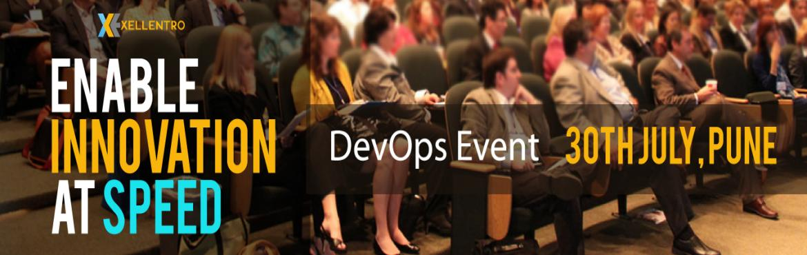 Book Online Tickets for DevOps - Enable Innovation at Speed, Pune.  A DevOps Conference to learn from the experts. This will be a great opportunity to learn and know about other\'s journey of DevOps who have successfully implemented DevOps in their organization. There is a pre-event on July 29, 2017 with 2 trac