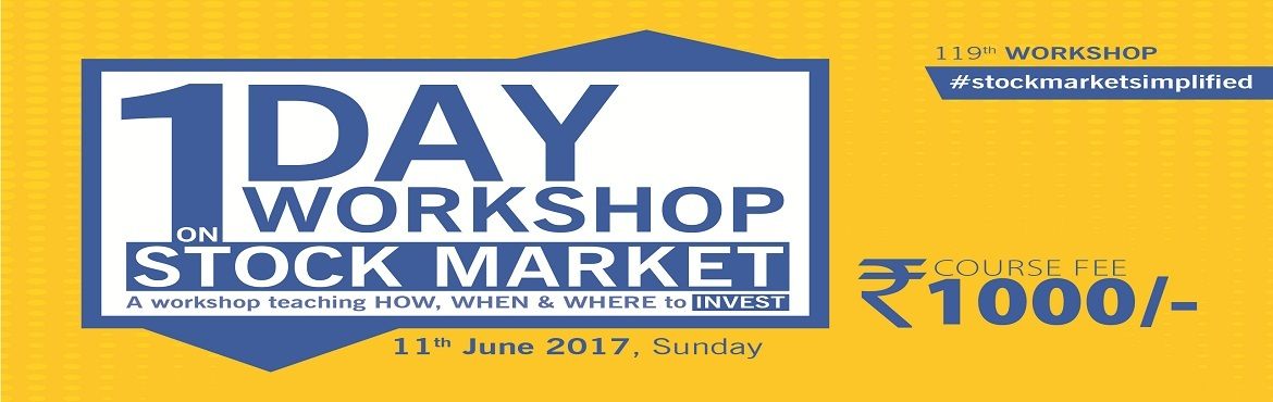 "Book Online Tickets for One Day Workshop on Stock Market, Bengaluru.  We are happy to announce the 119th Certified Workshop in June Themed: ""How, When & Where to Invest""  In the world of finance many take risk but very few can manage it. Workshop covers: Basics & Common Sense of Stock Mar"