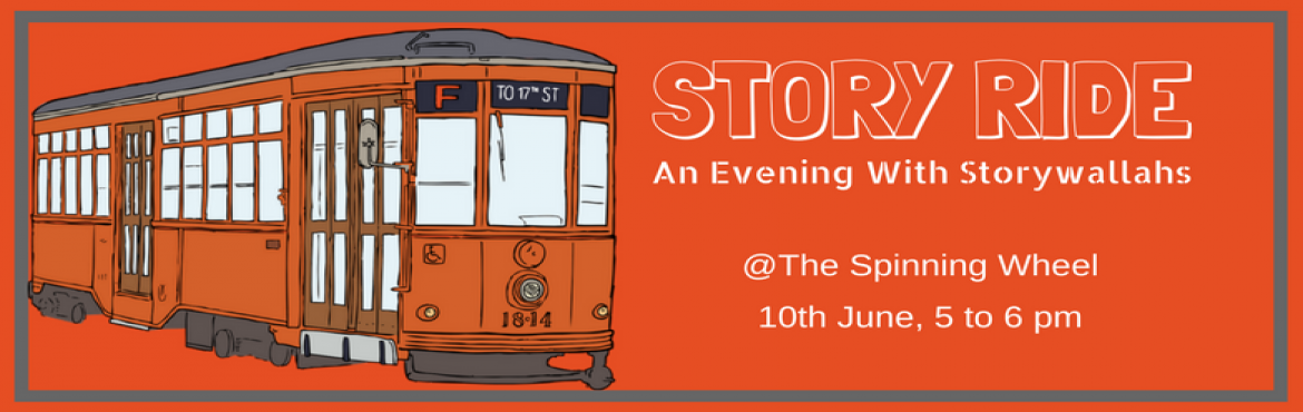 Book Online Tickets for Story Ride - An Evening With Storywallah, Bengaluru.  Whoa. Stories! Orally told! Really? Yes Stories. The easiest way to travel, without any ticket or visa. Yes Stories. Time machines that transport us to times past and times not yet upon us.Come and travel through time and space as Ameen Haque