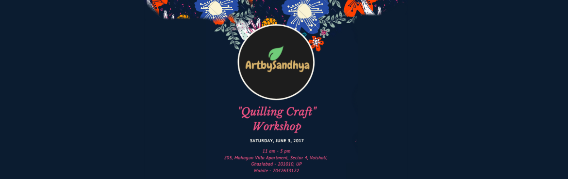 Book Online Tickets for DIY Quilling Workshop by Sandhya, Ghaziabad. Quilling is an art to creating designs from paper strips.  In this workshop you will learn:  1. Quilling art - how to fold a paper, convert it to a design  2. Earrings  3. Pendant  4. Diyas  5. Greeting Card