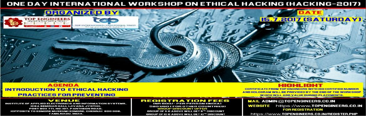 ONE DAY INTERNATIONAL WORKSHOP ON ETHICAL HACKING (HACKING-2017)