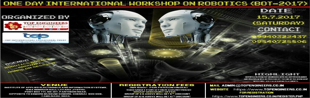 ONE DAY INTERNATIONAL WORKSHOP ON ROBOTICS(BOT-2017)