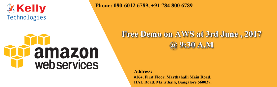 AWS Training In Bangalore at the Kelly Technologies is known to provide training in accordance with the present industry requirement.