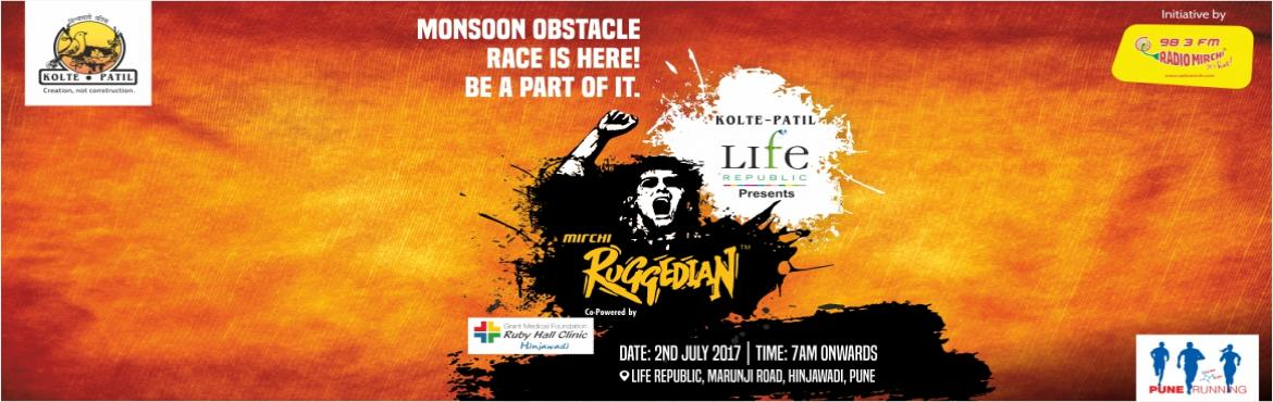 Book Online Tickets for Mirchi Ruggedian 2017 , Pune. Details of BIB collection ; Date - 30th June and 1st July Place - Kumar Pacific Mall,  Shankarsheth Road, near Swargate  (in the atrium) Time - 11am - 5pm   Mirchi Ruggedian - The ultimate monsoon obstacle race is back with its 3rd edi