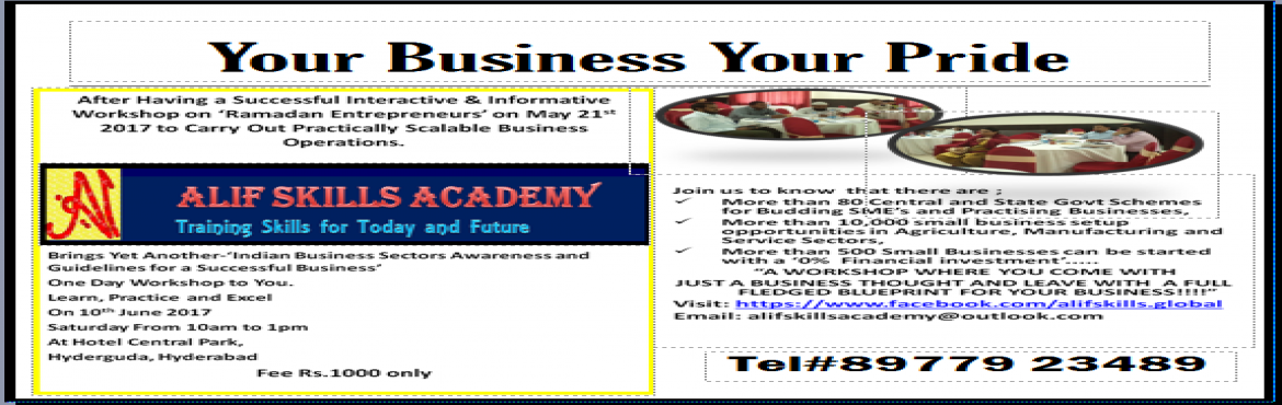 YOUR BUSINESS YOUR PRIDE-INDIAN BUSINESS SECTOR AWARENESS AND GUIDLINES FOR A SUCCESSFUL BUSINESS.