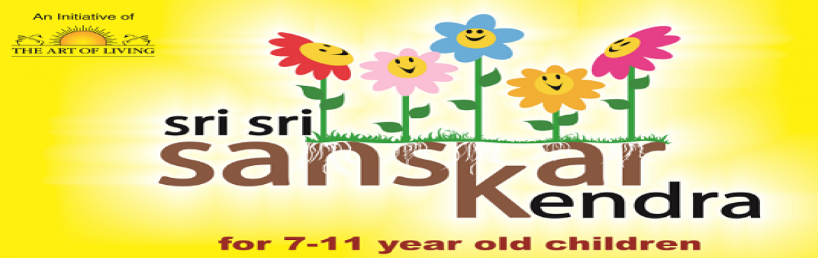 Sri Sri Sanskar Kendra for Kids - by The Art Of Living Foundation