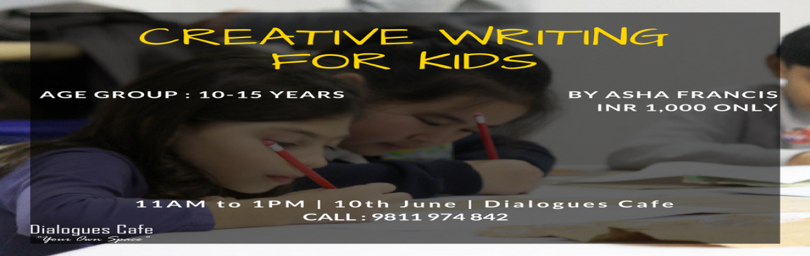 Book Online Tickets for Creative Writing for Kids, Bengaluru.  Creative writing is not just about writing stories; it is about writing creatively irrespective of the genre that you choose to write in.  Try your hands at the different aspects of writing. Learn more about character creation and dialogue