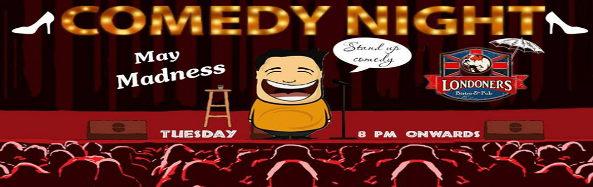 Comedy Night on 6th June, Tuesday, 8pm